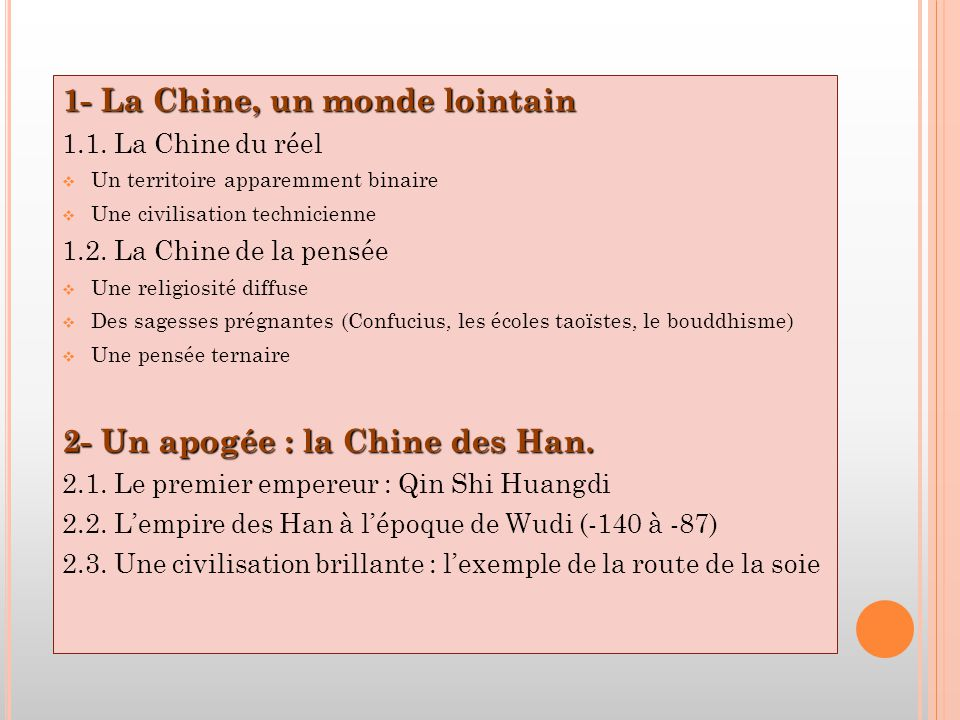 1- La Chine, un monde lointain 1.1.