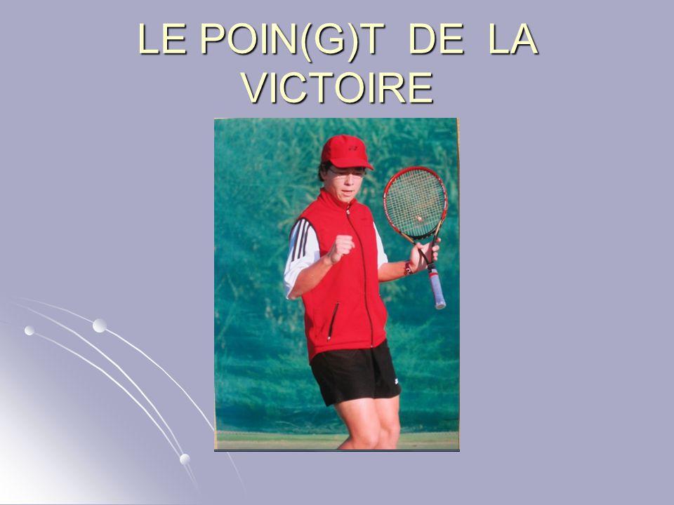 LE POIN(G)T DE LA VICTOIRE
