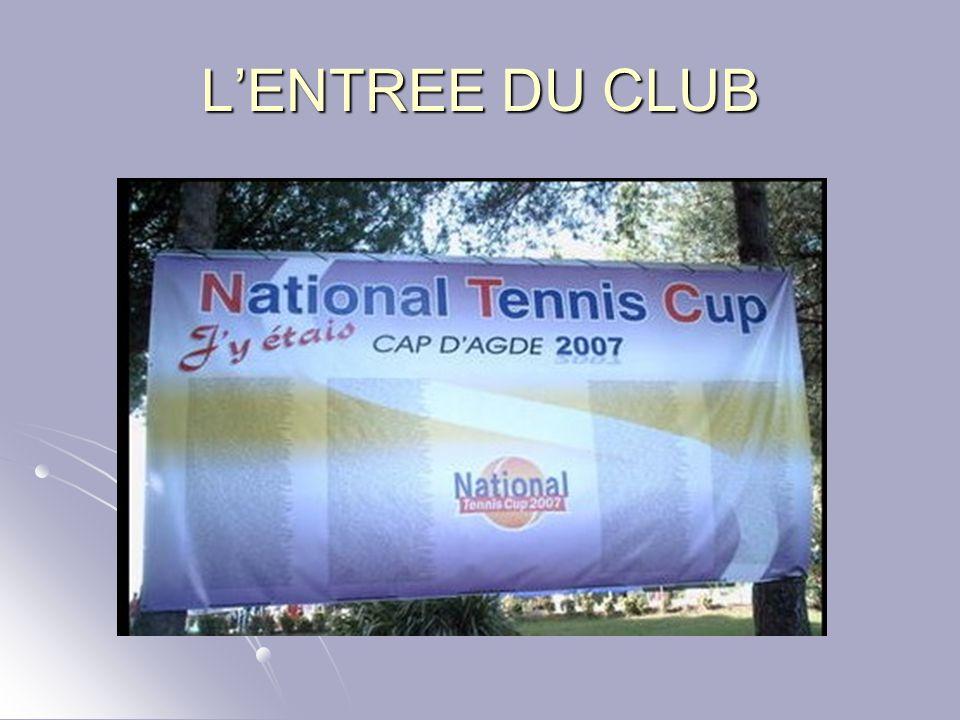 L'ENTREE DU CLUB