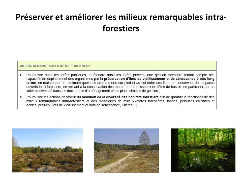 Préserver et améliorer les milieux remarquables intra- forestiers