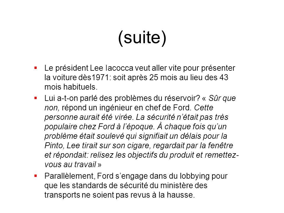 (suite)  Le président Lee Iacocca veut aller vite pour présenter la voiture dès1971: soit après 25 mois au lieu des 43 mois habituels.  Lui a-t-on p