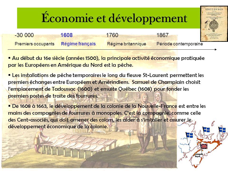 -30 000 16081760 1867 Premiers occupants Régime français Régime britannique Période contemporaine Économie et développement - Grâce à leurs réseaux d'