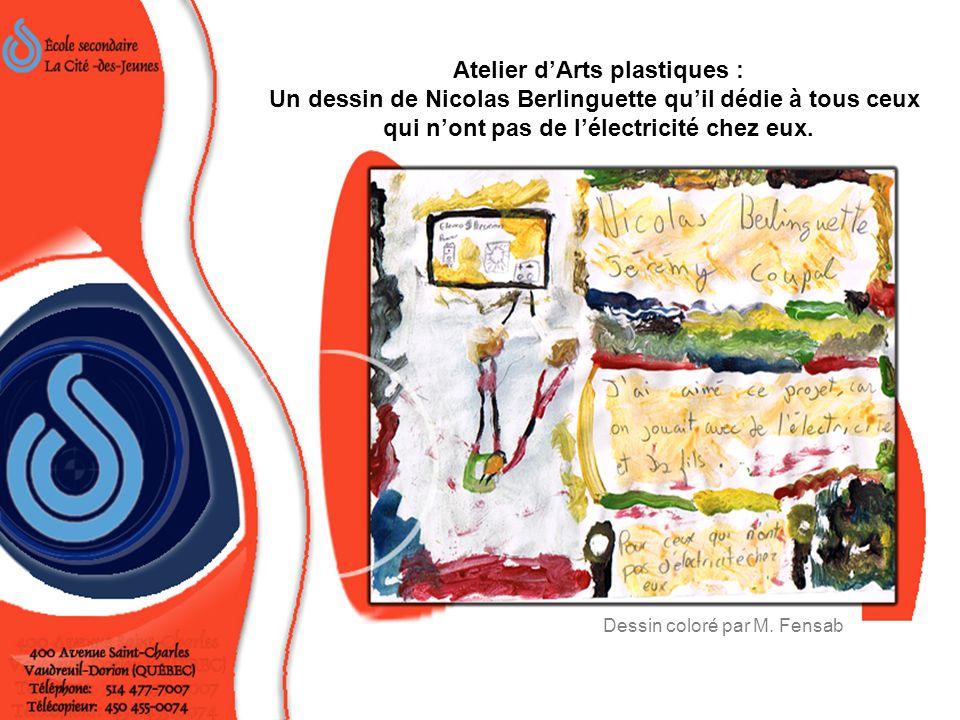 Atelier d'Arts plastiques : Un dessin de Nicolas Berlinguette qu'il dédie à tous ceux qui n'ont pas de l'électricité chez eux.