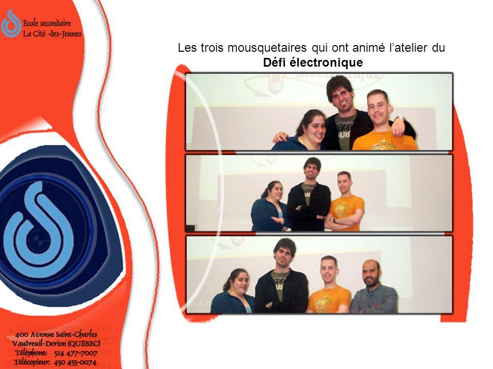 Les trois mousquetaires qui ont animé l'atelier du Défi électronique