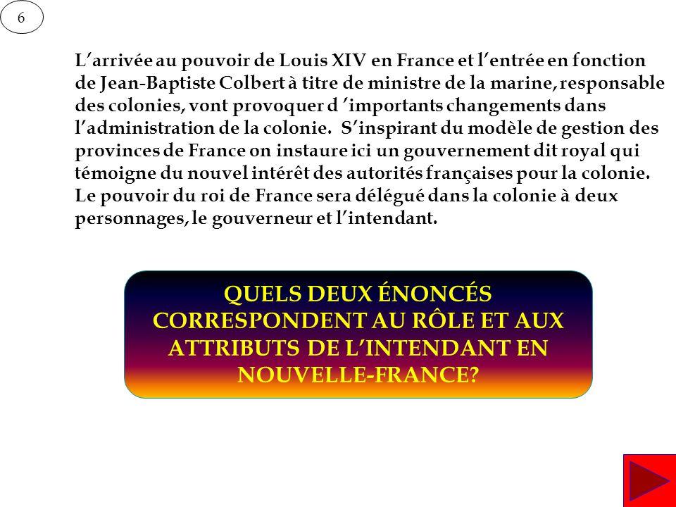 6 L'arrivée au pouvoir de Louis XIV en France et l'entrée en fonction de Jean-Baptiste Colbert à titre de ministre de la marine, responsable des colon