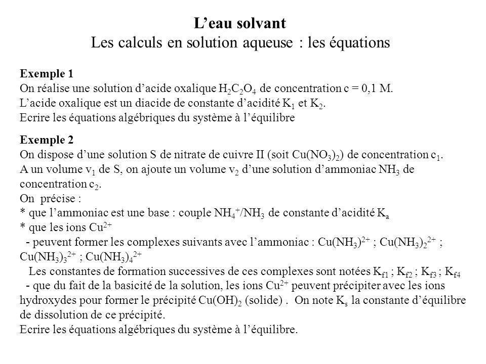 Exemple 1 On réalise une solution d'acide oxalique H 2 C 2 O 4 de concentration c = 0,1 M. L'acide oxalique est un diacide de constante d'acidité K 1