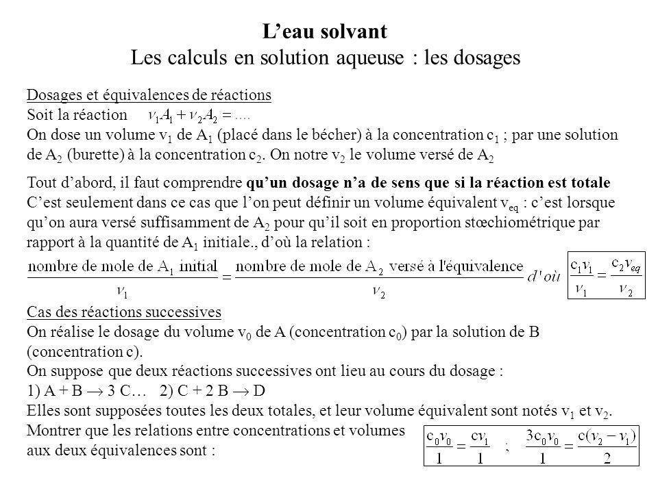 Dosages et équivalences de réactions Soit la réaction On dose un volume v 1 de A 1 (placé dans le bécher) à la concentration c 1 ; par une solution de