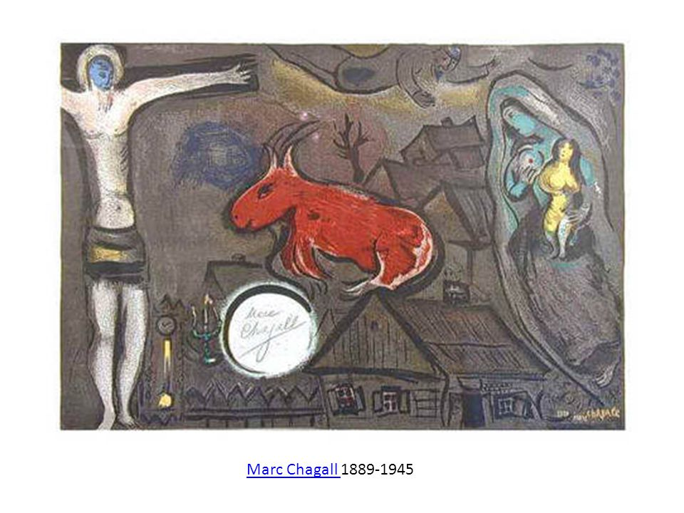 Marc Chagall Marc Chagall 1889-1945