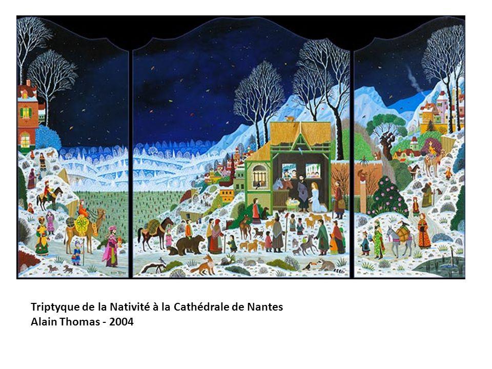 Triptyque de la Nativité à la Cathédrale de Nantes Alain Thomas - 2004