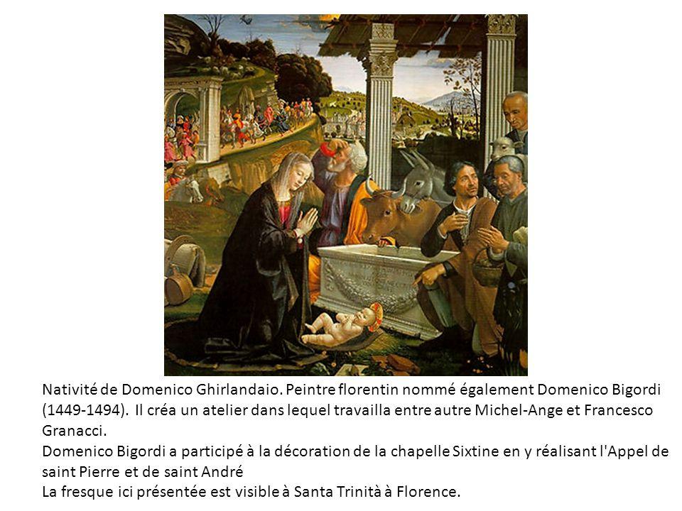 Nativité de Domenico Ghirlandaio.Peintre florentin nommé également Domenico Bigordi (1449-1494).