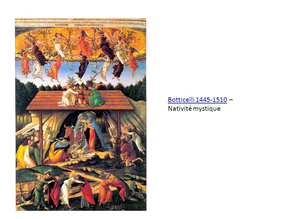 Botticelli 1445-1510Botticelli 1445-1510 – Nativité mystique