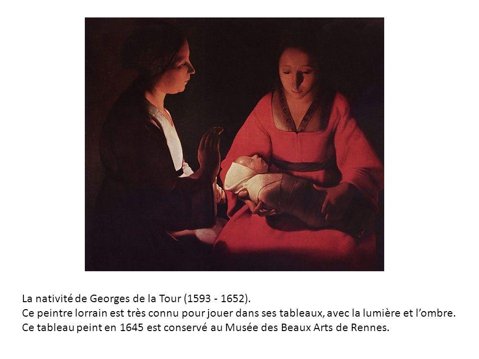 La nativité de Georges de la Tour (1593 - 1652).