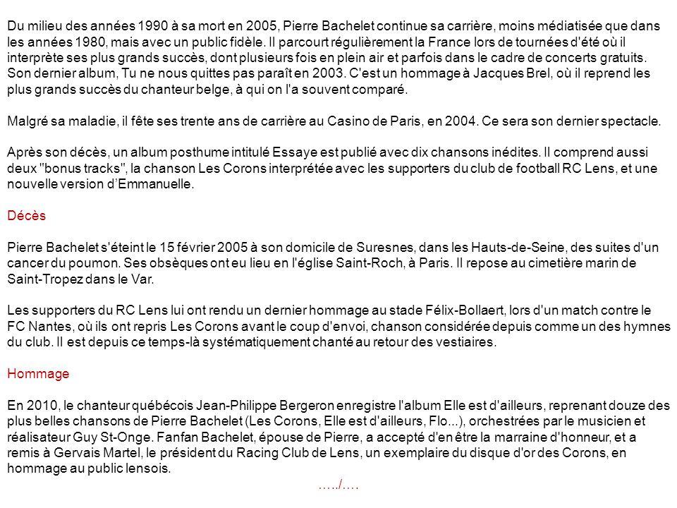 Chanson Pierre Bachelet enregistre sa première chanson en 1974 : Emmanuelle, en français et en anglais.
