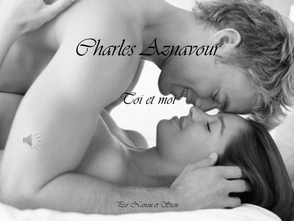 Charles Aznavour Toi et moi Par Nanou et Stan