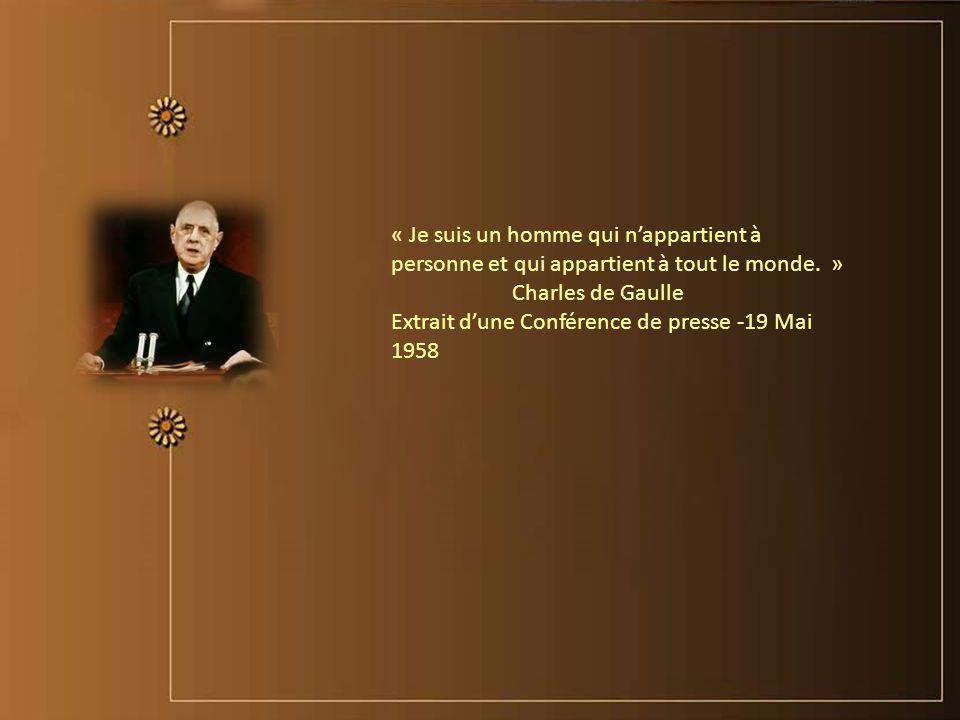 « Toute ma vie, je me suis fait une certaine idée de la France…. » Charles De Gaulle