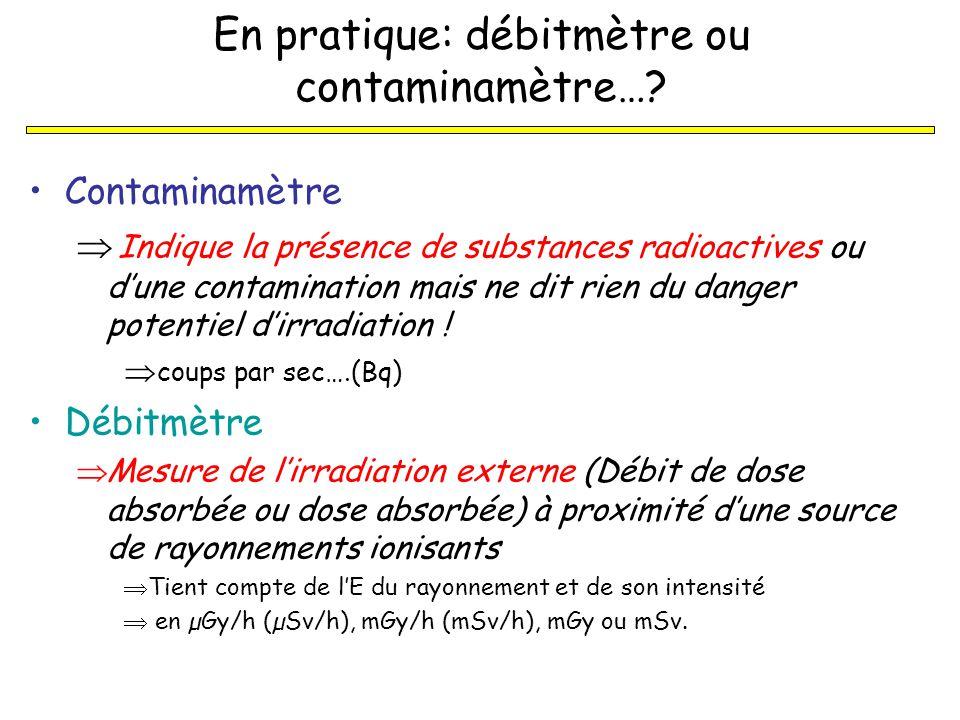 En pratique: débitmètre ou contaminamètre….