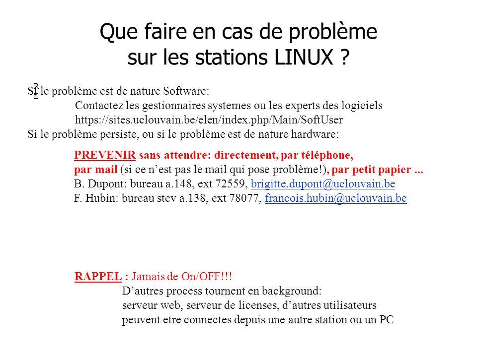 Que faire en cas de problème sur les stations LINUX .