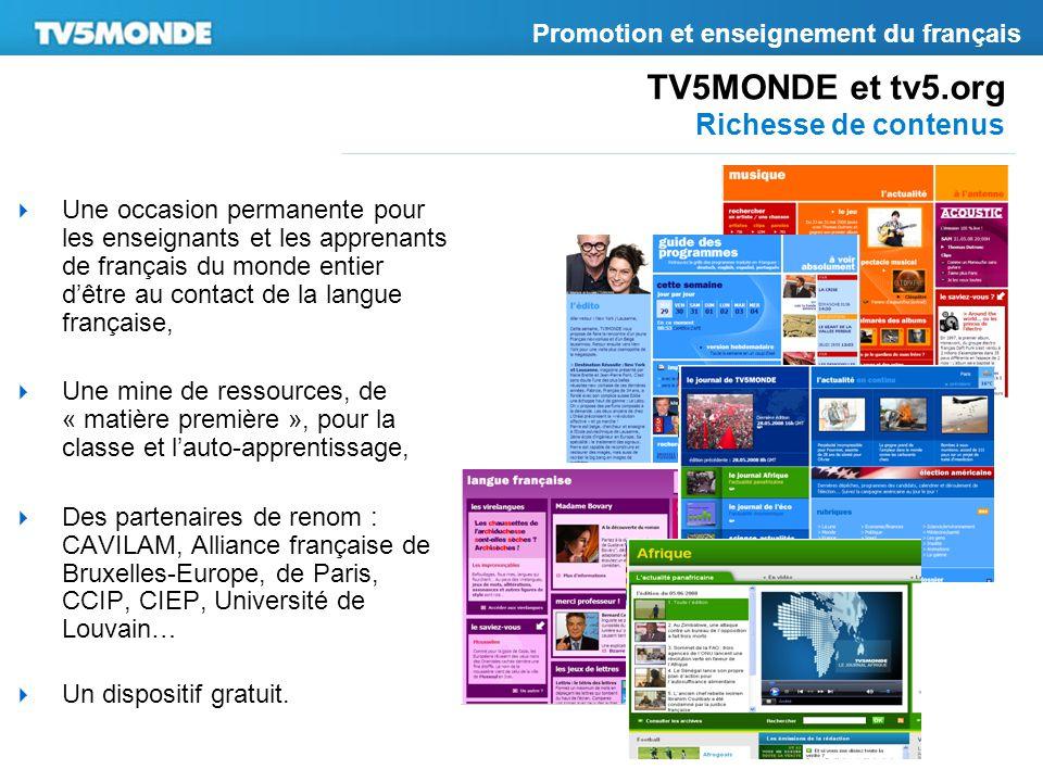  Une occasion permanente pour les enseignants et les apprenants de français du monde entier d'être au contact de la langue française,  Une mine de r
