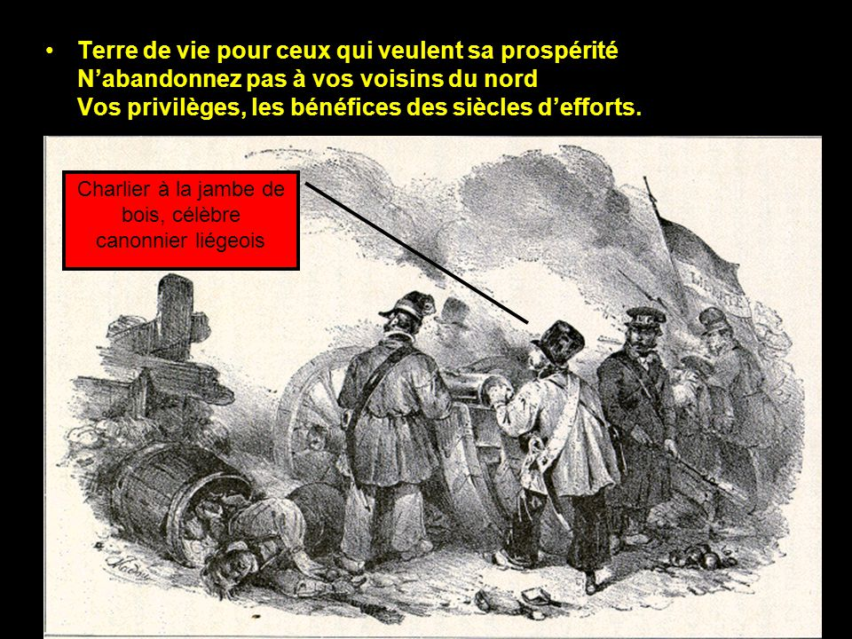 Souvenez-vous d'un jour quand vinrent les Liégeois, Et ses hommes qui dans le monde lui donnèrent un nom Qui tant de la Wallonie que la Belgique firent le renom.