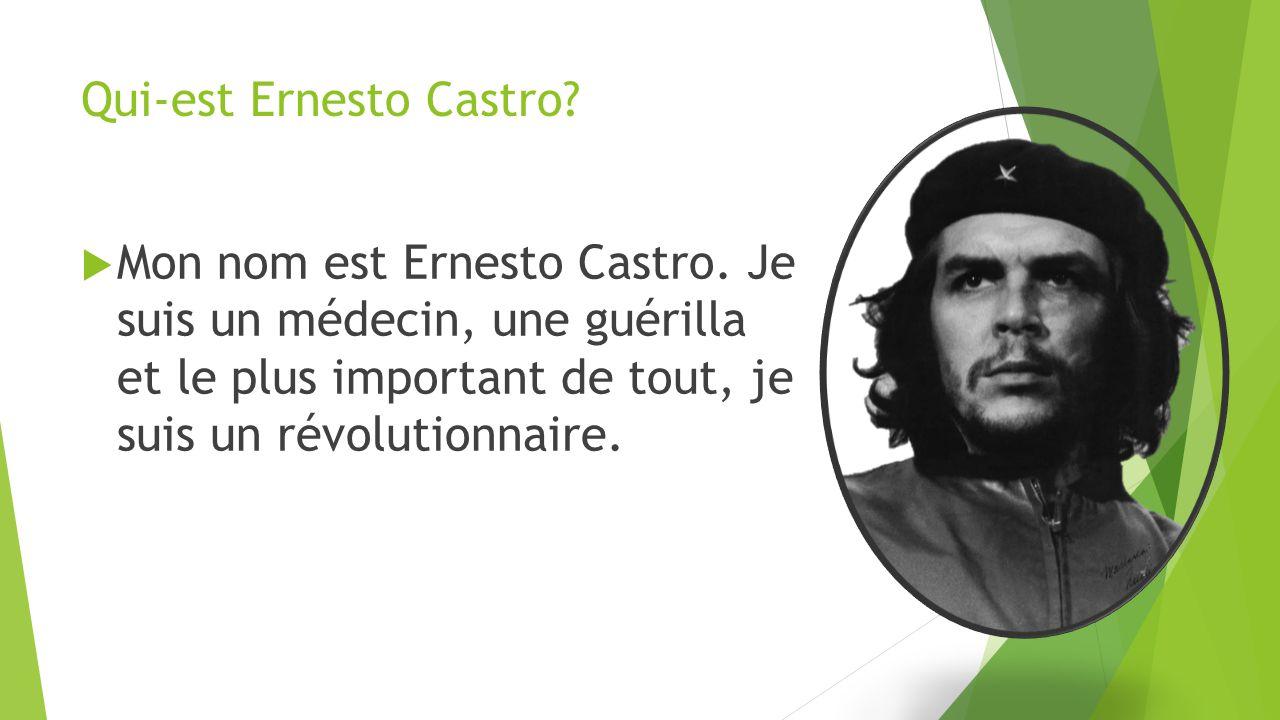 Qui-est Ernesto Castro. Mon nom est Ernesto Castro.