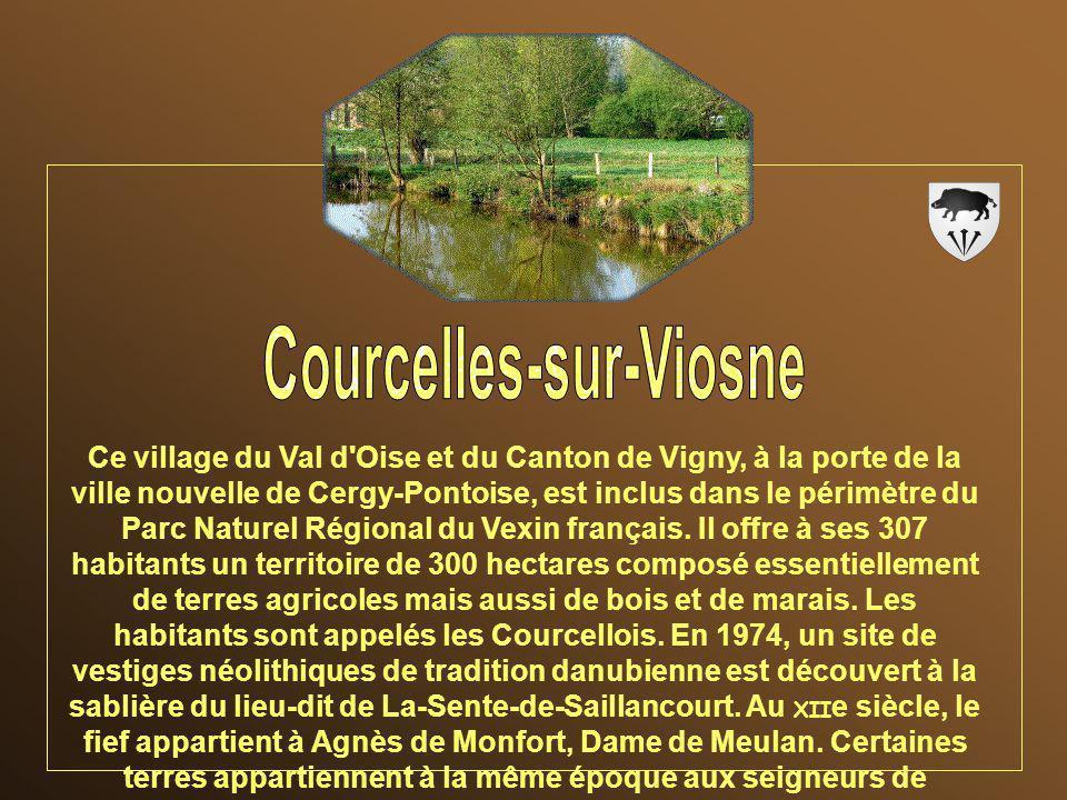 Ce village du Val d Oise et du Canton de Vigny, à la porte de la ville nouvelle de Cergy-Pontoise, est inclus dans le périmètre du Parc Naturel Régional du Vexin français.