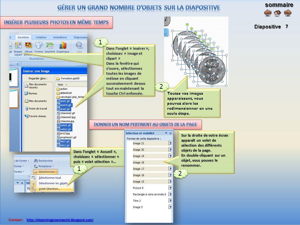 sommaire Diapositive Contact : http://elearningpowerpoint.blogspot.com/ Contact : http://elearningpowerpoint.blogspot.com/http://elearningpowerpoint.blogspot.com/ 6 Dans l'onglet animations, choisissez: « animation personnalisée ».