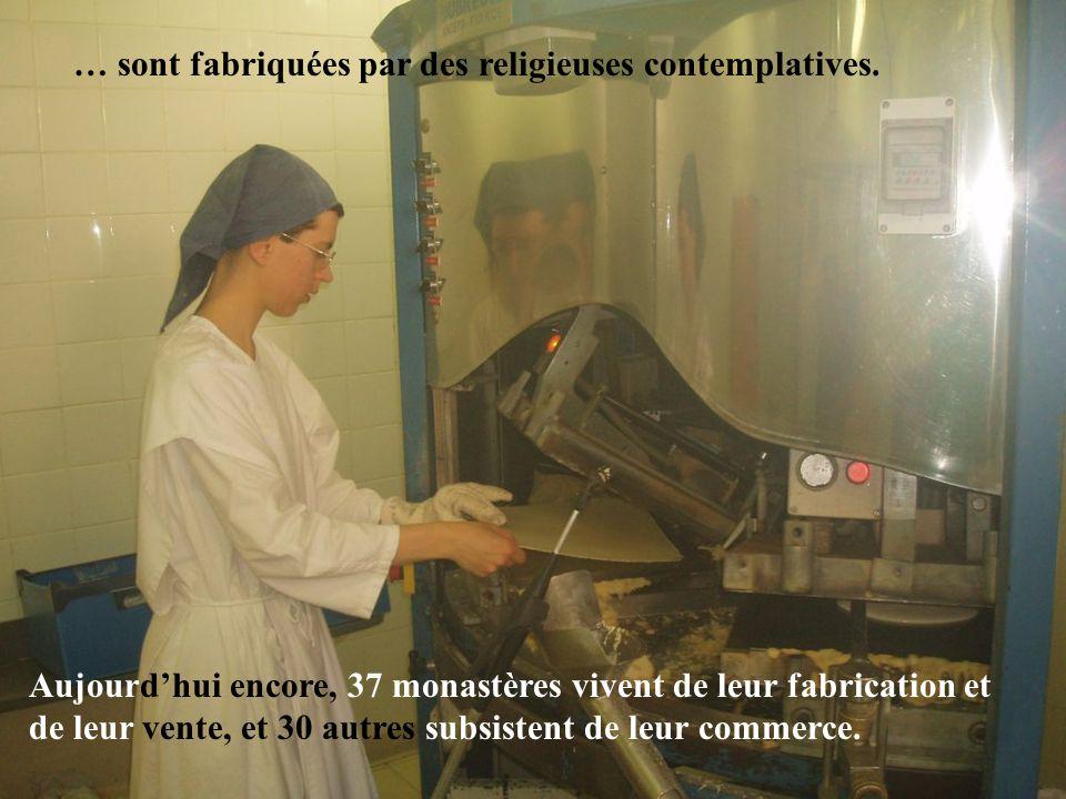 … sont fabriquées par des religieuses contemplatives. Aujourd'hui encore, 37 monastères vivent de leur fabrication et de leur vente, et 30 autres subs