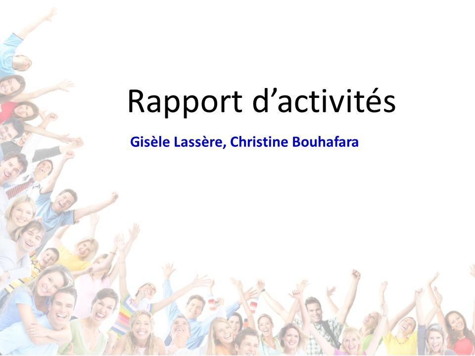 Rapport d'activités Gisèle Lassère, Christine Bouhafara