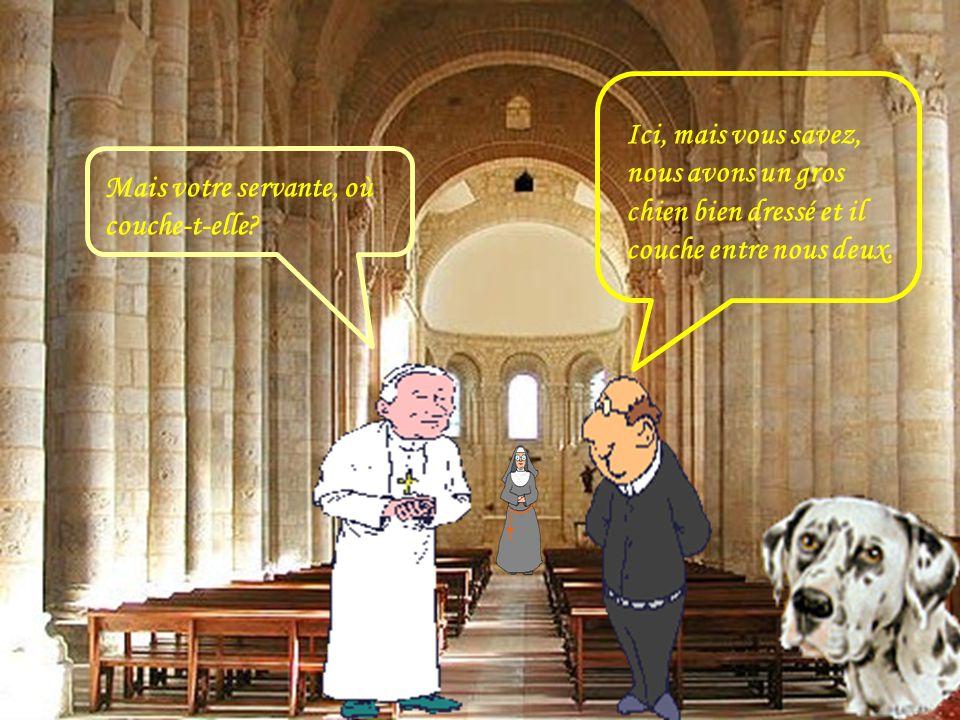 Vous n'avez qu'une seule chambre à coucher ? Oui, Monseigneur, nous sommes trop pauvres pour agrandir le presbytère.