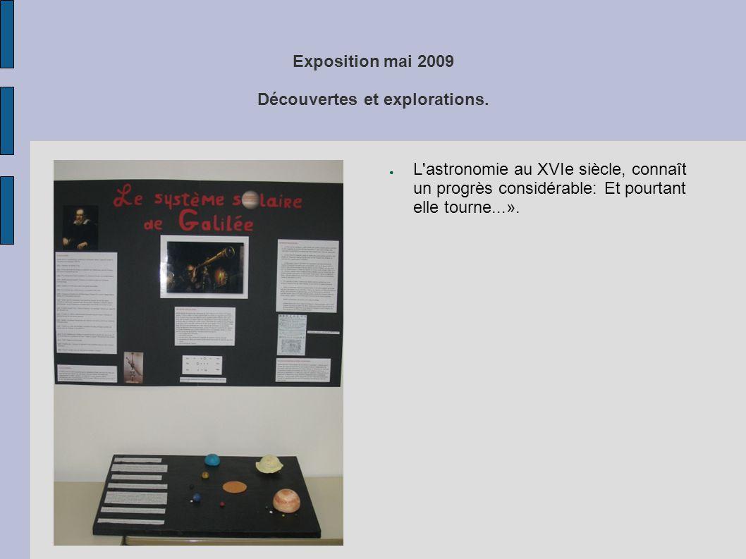 Exposition mai 2009 Découvertes et explorations. ● Des apports culinaires riches en couleurs...