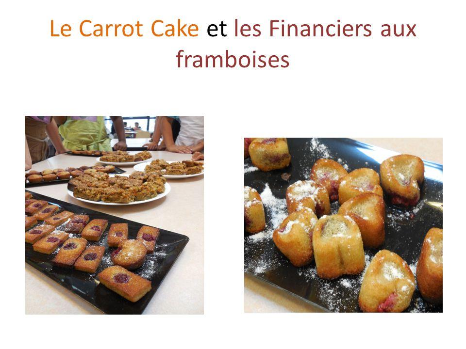 Le Carrot Cake et les Financiers aux framboises