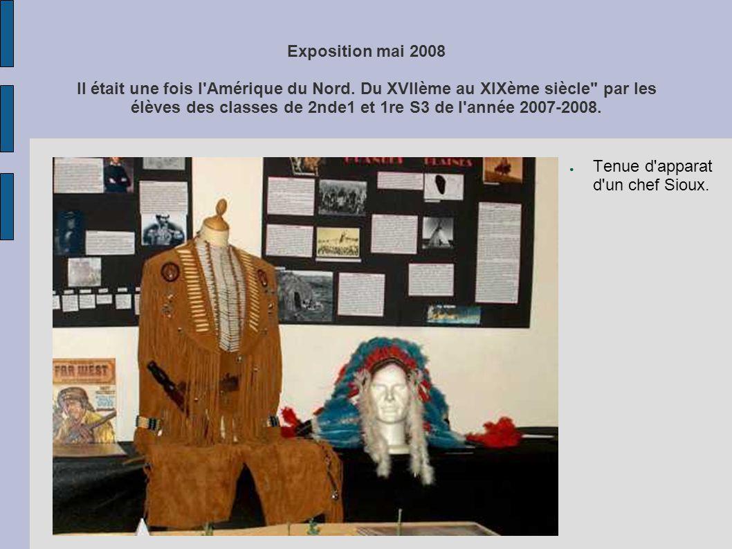 Exposition mai 2008 Il était une fois l Amérique du Nord.