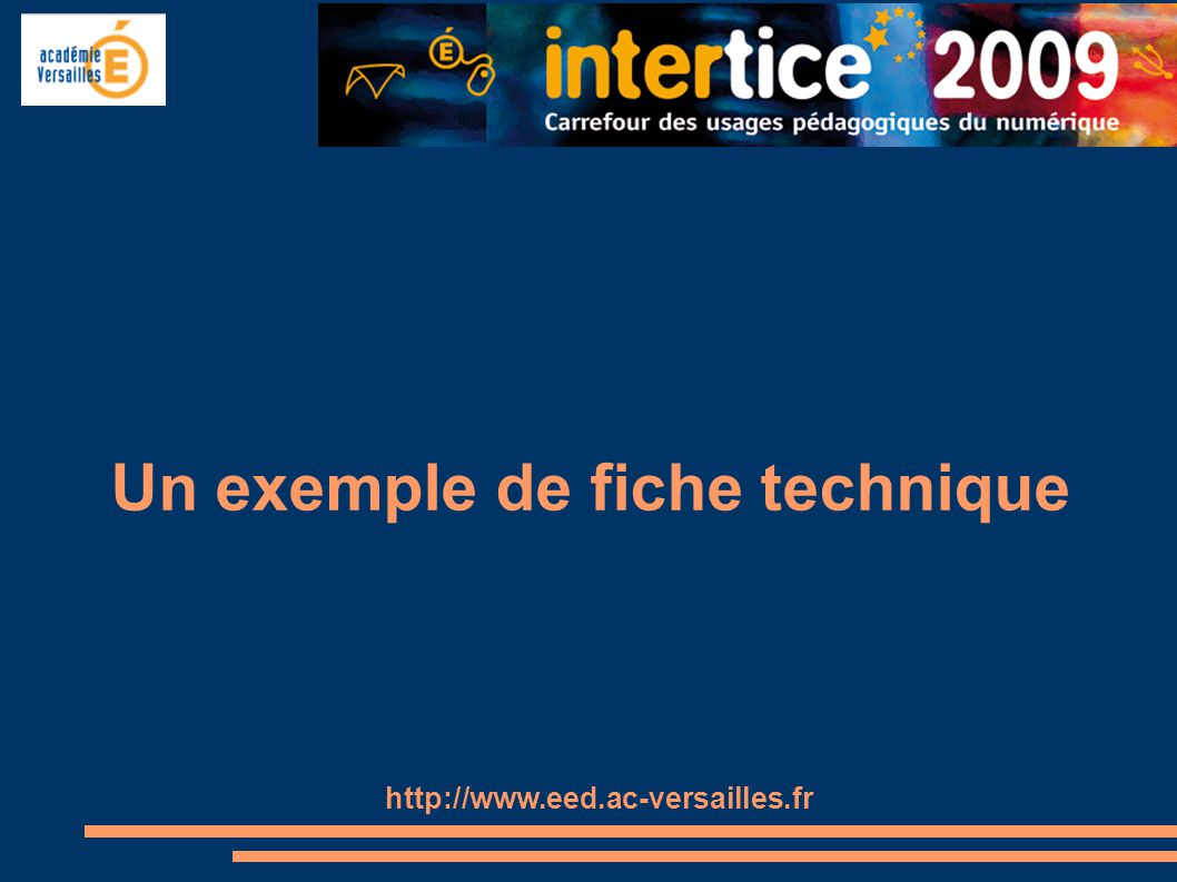 Un exemple de fiche technique http://www.eed.ac-versailles.fr