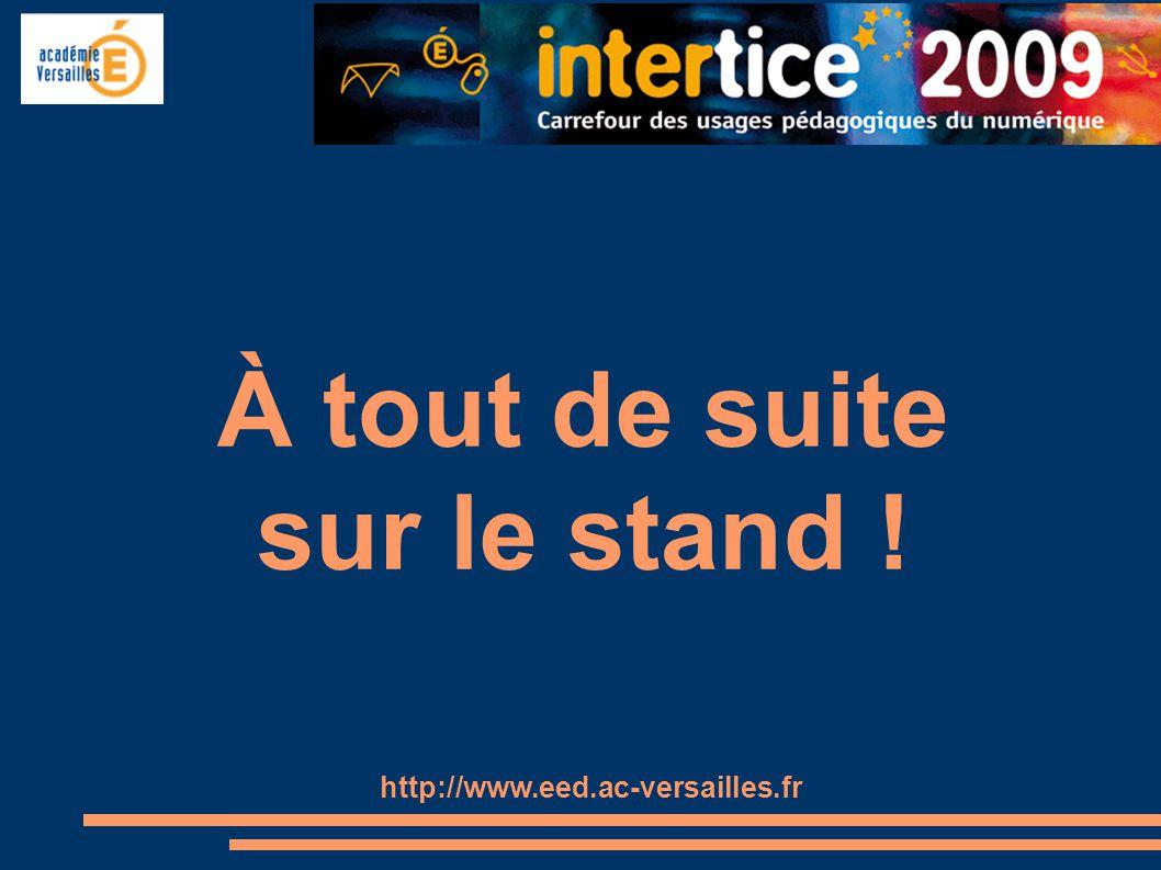 À tout de suite sur le stand ! http://www.eed.ac-versailles.fr