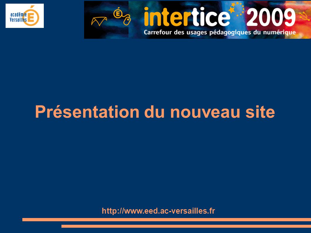 Présentation du nouveau site http://www.eed.ac-versailles.fr