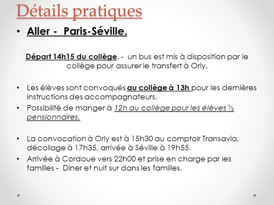 Aller - Paris-Séville. Départ 14h15 du collège.