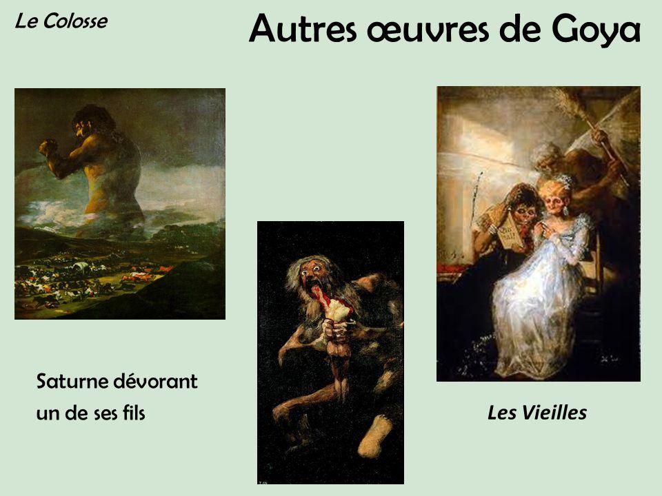Autres œuvres de Goya Le Colosse Saturne dévorant un de ses fils Les Vieilles
