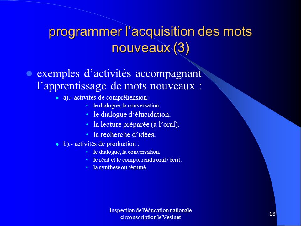 inspection de l'éducation nationale circonscription le Vésinet 18 programmer l'acquisition des mots nouveaux (3) exemples d'activités accompagnant l'a