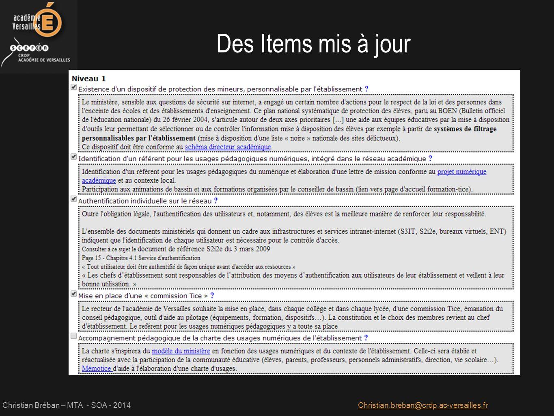 Christian Bréban – MTA - SOA - 2014Christian.breban@crdp.ac-versailles,fr Des Items mis à jour