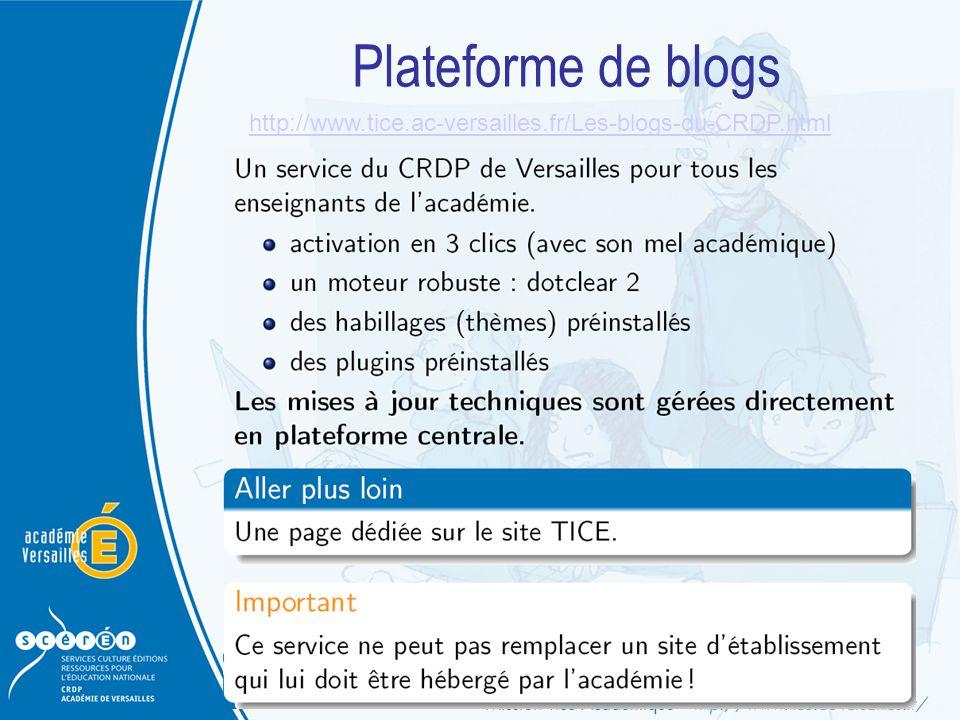 Plateforme de blogs http://www.tice.ac-versailles.fr/Les-blogs-du-CRDP.html