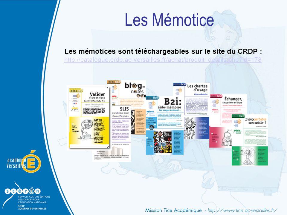 Les Mémotice Les mémotices sont téléchargeables sur le site du CRDP : http://catalogue.crdp.ac-versailles.fr/achat/produit_details.php?id=178
