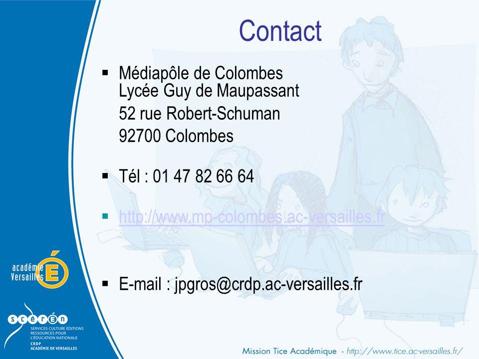 Contact  Médiapôle de Colombes Lycée Guy de Maupassant 52 rue Robert-Schuman 92700 Colombes  Tél : 01 47 82 66 64  http://www.mp-colombes.ac-versai
