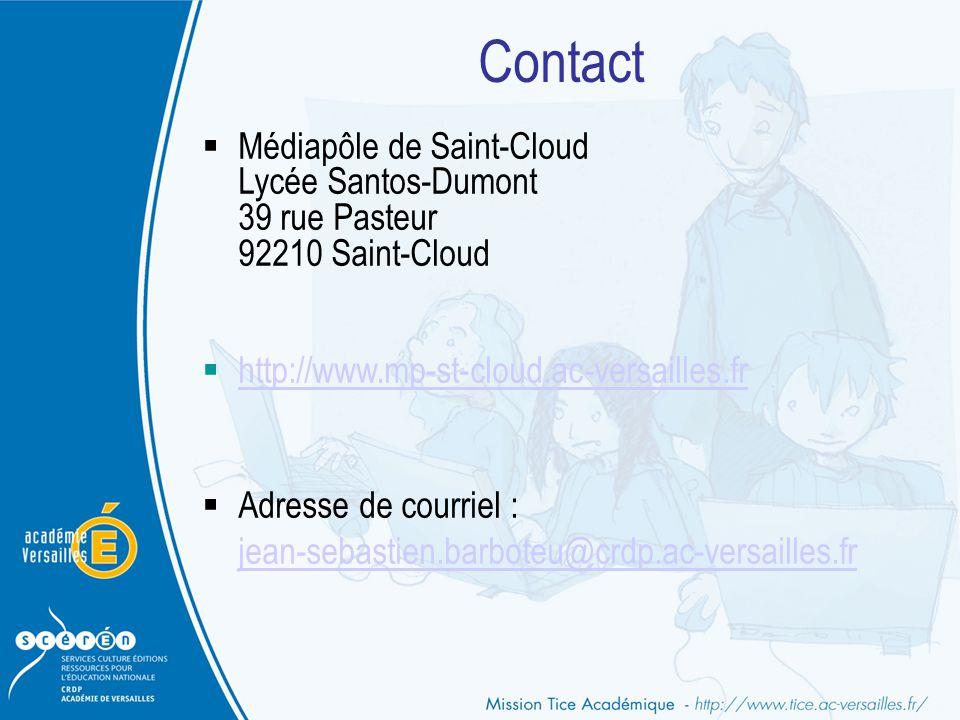Contact  Médiapôle de Saint-Cloud Lycée Santos-Dumont 39 rue Pasteur 92210 Saint-Cloud  http://www.mp-st-cloud.ac-versailles.fr http://www.mp-st-clo