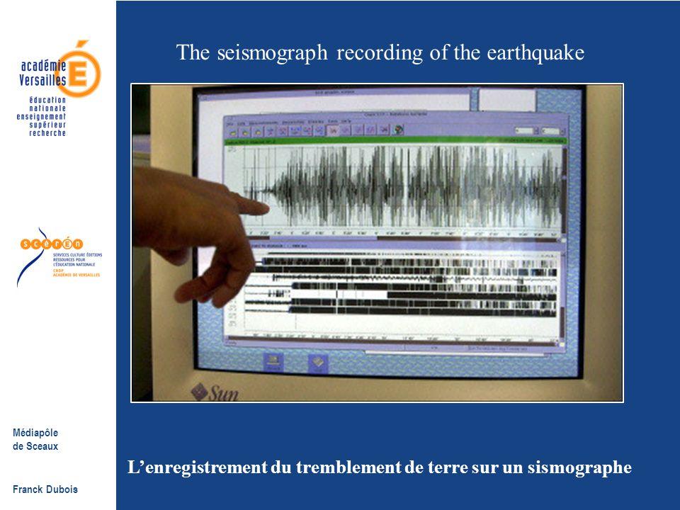 Médiapôle de Sceaux Franck Dubois Un séisme sous marin d'une puissance rare