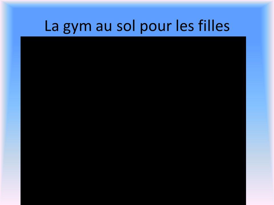La gym au sol pour les filles