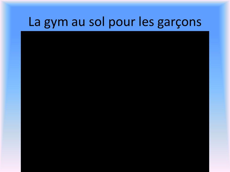La gym au sol pour les garçons