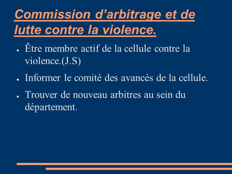 Commission d'arbitrage et de lutte contre la violence.