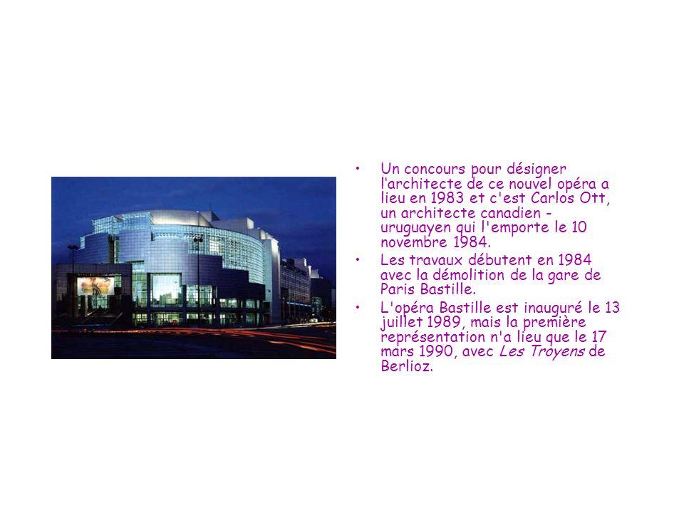 Un concours pour désigner l'architecte de ce nouvel opéra a lieu en 1983 et c'est Carlos Ott, un architecte canadien - uruguayen qui l'emporte le 10 n