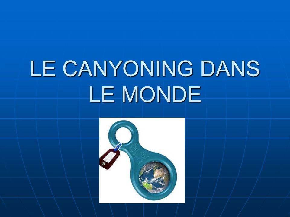 LE CANYONING DANS LE MONDE
