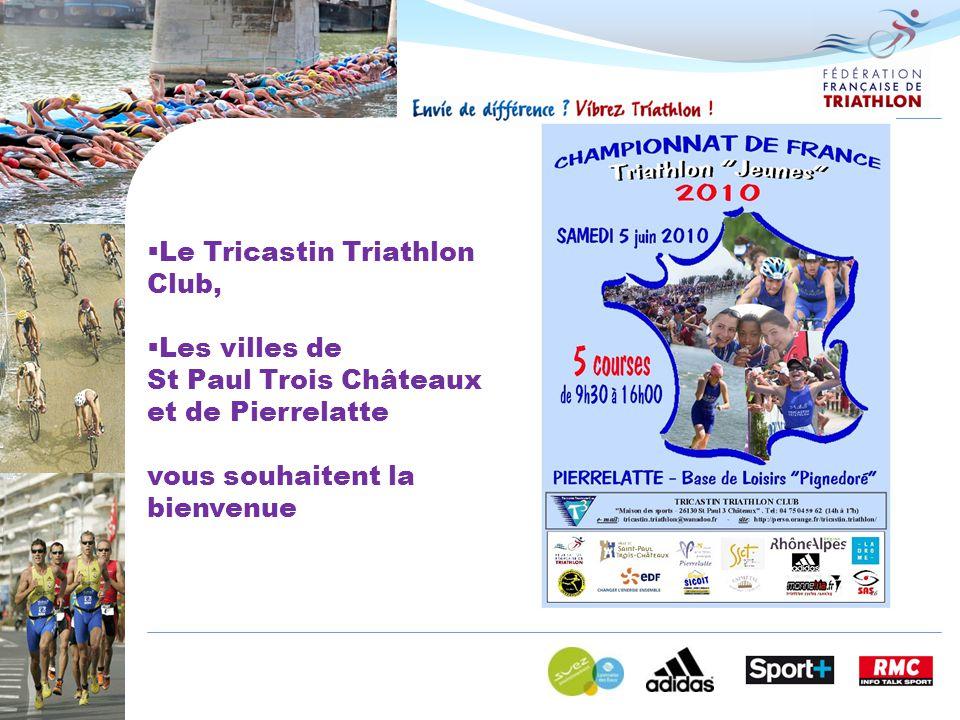  Le Tricastin Triathlon Club,  Les villes de St Paul Trois Châteaux et de Pierrelatte vous souhaitent la bienvenue